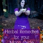 Herbal Remedies for your Moon Cycle