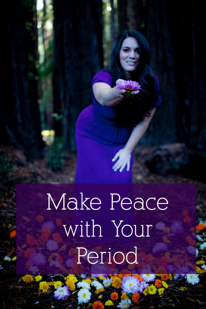 Make peace with your period