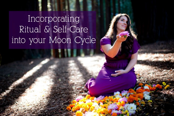 Incorporating Ritual & Self-Care {Moon Cycle Series Part 3}