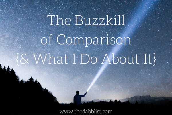 The Buzzkill of Comparison and what to do about it