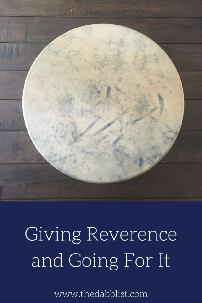 Giving Reverence And Going For It