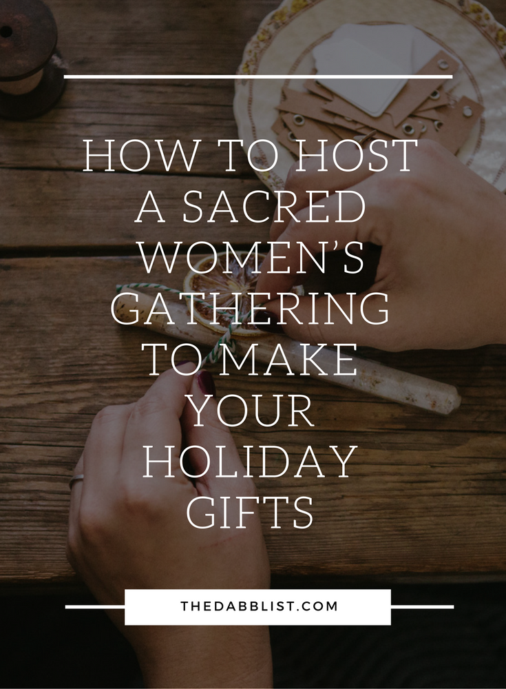 Click through to read 7 tips to hosting your own women's gathering to make your holiday gifts this year.
