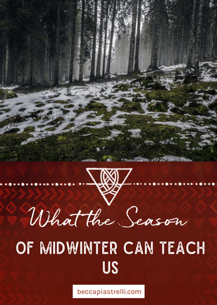 What The Season of Midwinter Can Teach Us About Uncertainty and Despair