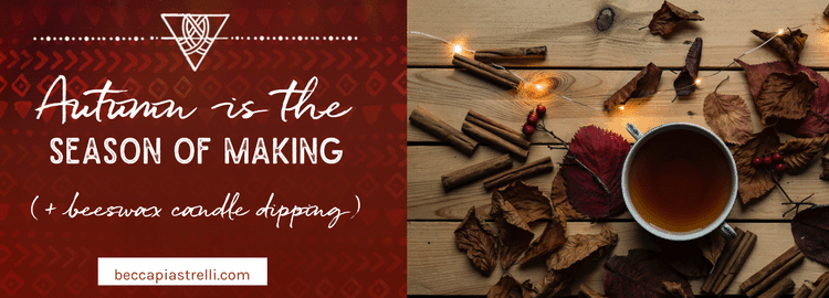 Autumn is the season of making {+ beeswax candle dipping}