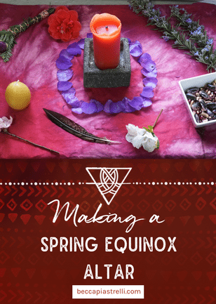 Making a Spring Equinox Altar