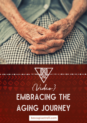 {Video} Embracing the Aging Journey