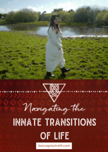 Navigating the Innate Transitions of Life
