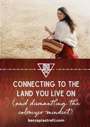 Connecting to the Land You Live On