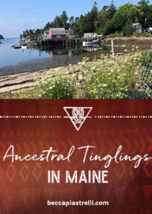 Ancestral Pilgrimage to Maine