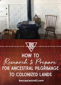 Research & prepare for ancestral pilgrimage