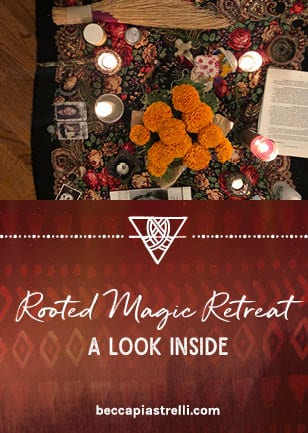 Rooted Magic Retreat: A Look Inside