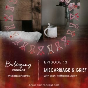 Miscarriage & grief