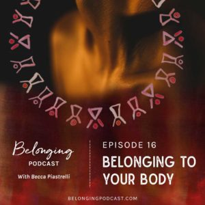 Belonging to your body