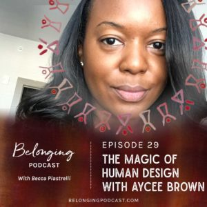 Human Design with Aycee Brown