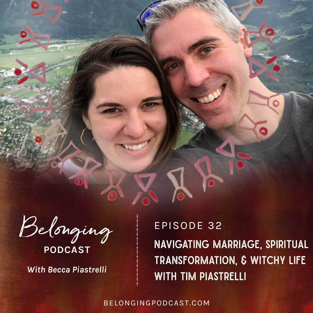 Episode #32: Navigating Marriage, Spiritual Transformation, and Witchy Life with Tim Piastrelli