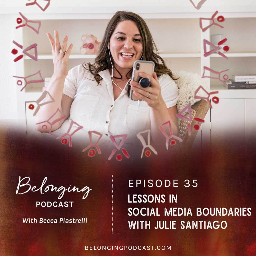 Episode #35: Lessons in Social Media Boundaries with Julie Santiago