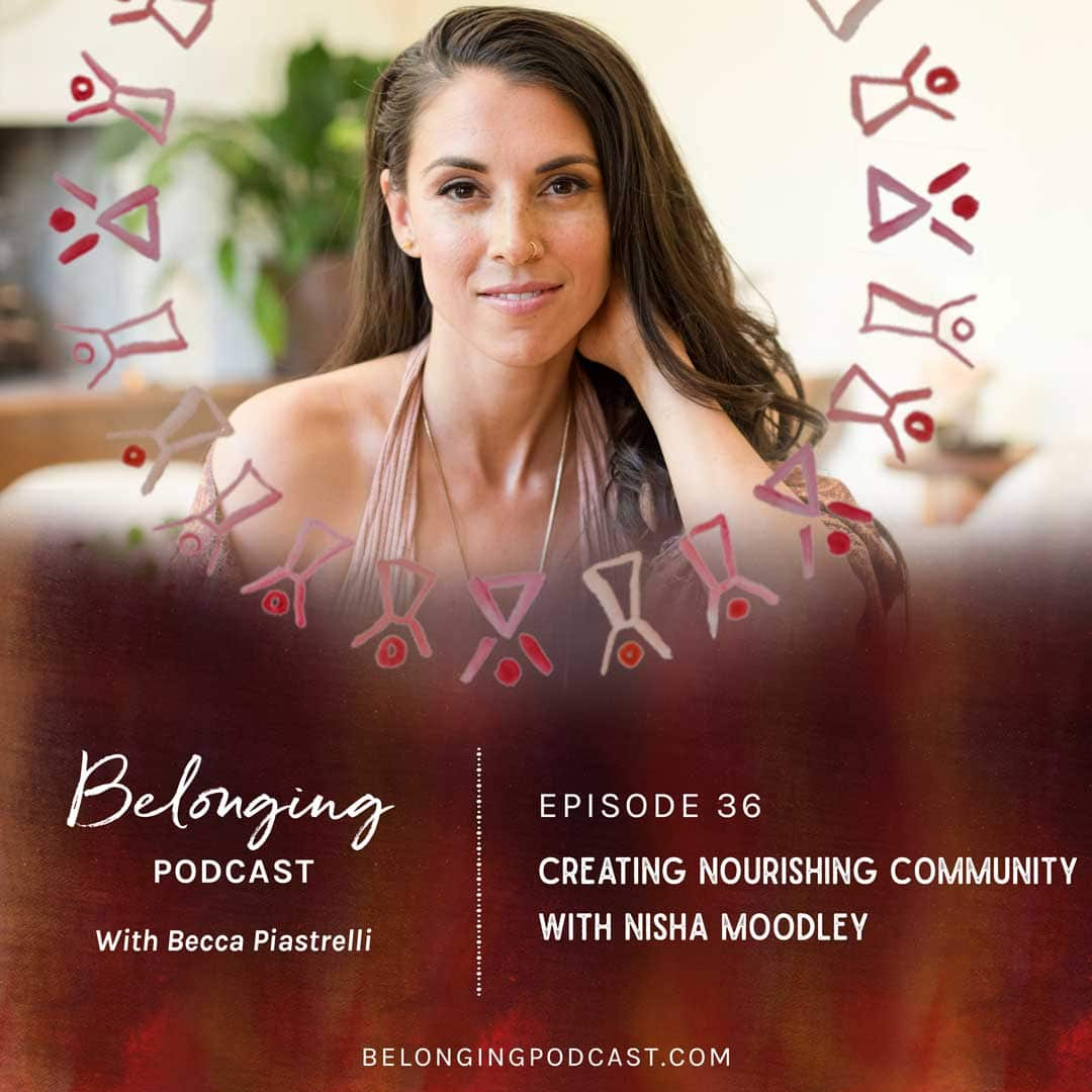 Creating Nourishing Community with Nisha Moodley