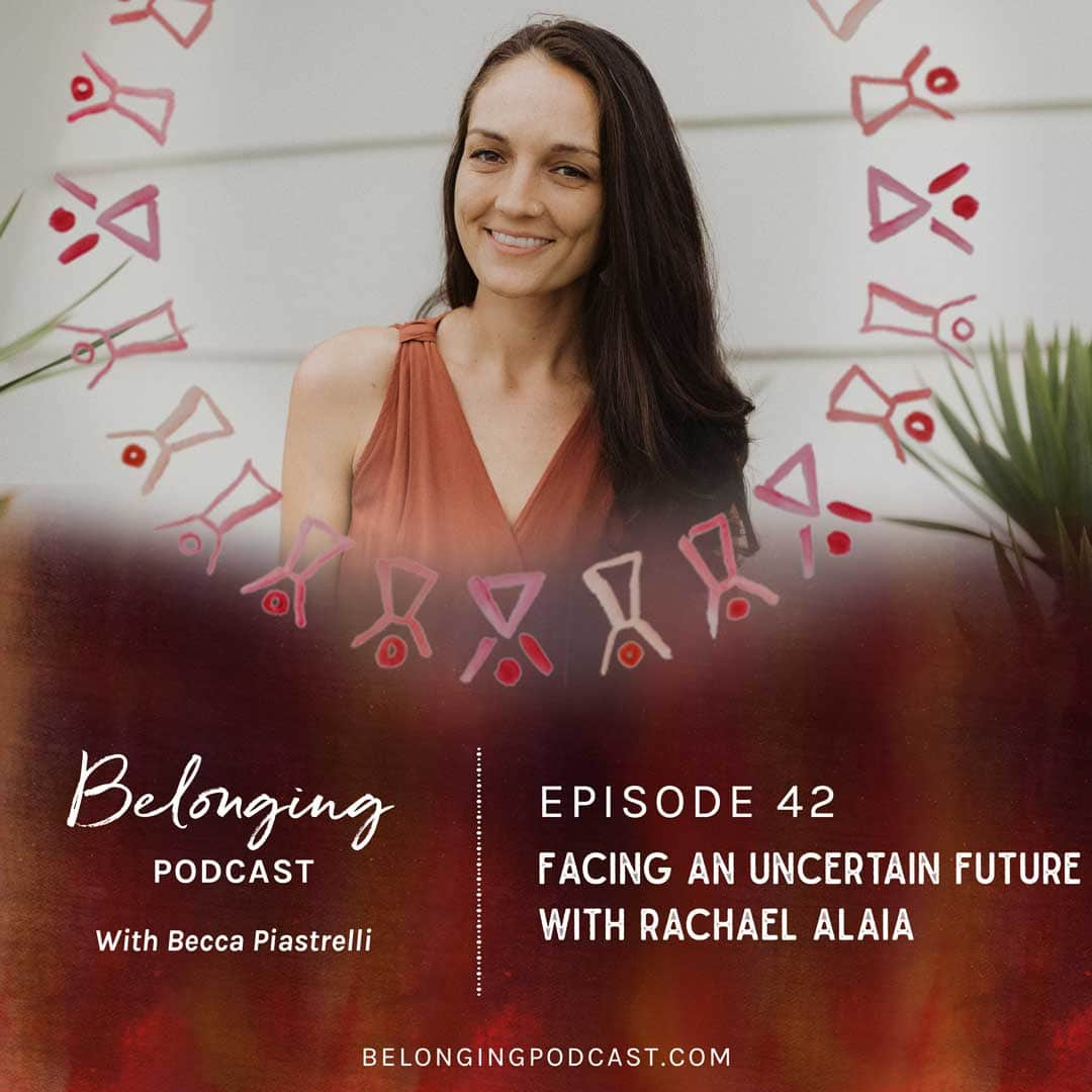 Episode #42: Facing an Uncertain Future with Rachael Alaia