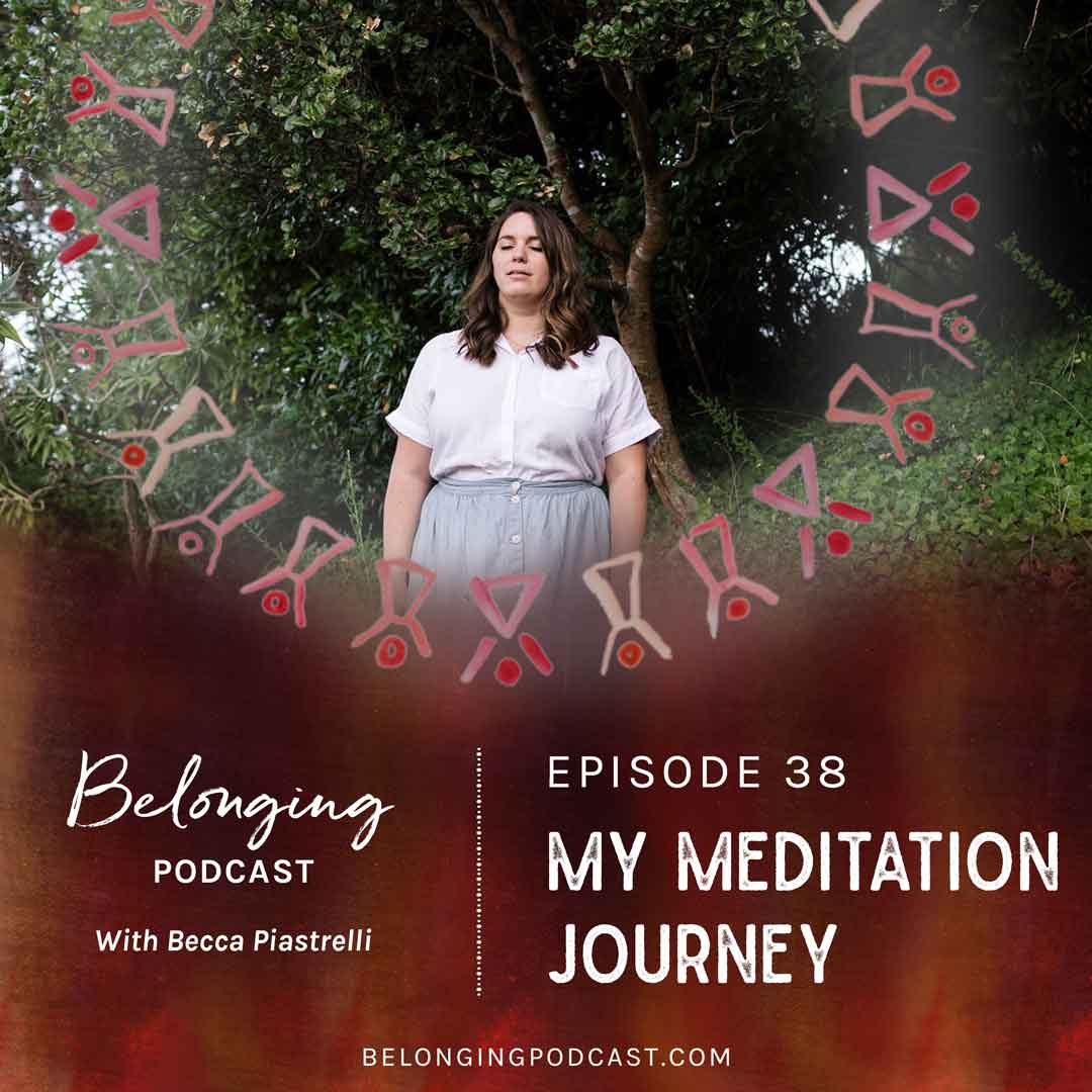 Episode #38: My Journey with Meditation